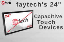 """faytech's 24"""" Capacitive Touch Devices"""